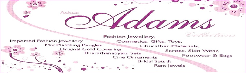 ADYAR ADAMS COLLECTIONS